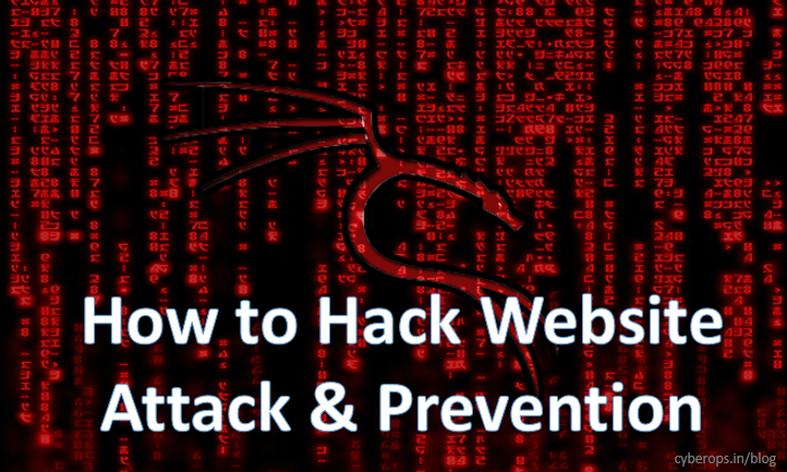 How to Hack Website | Attack & Prevention